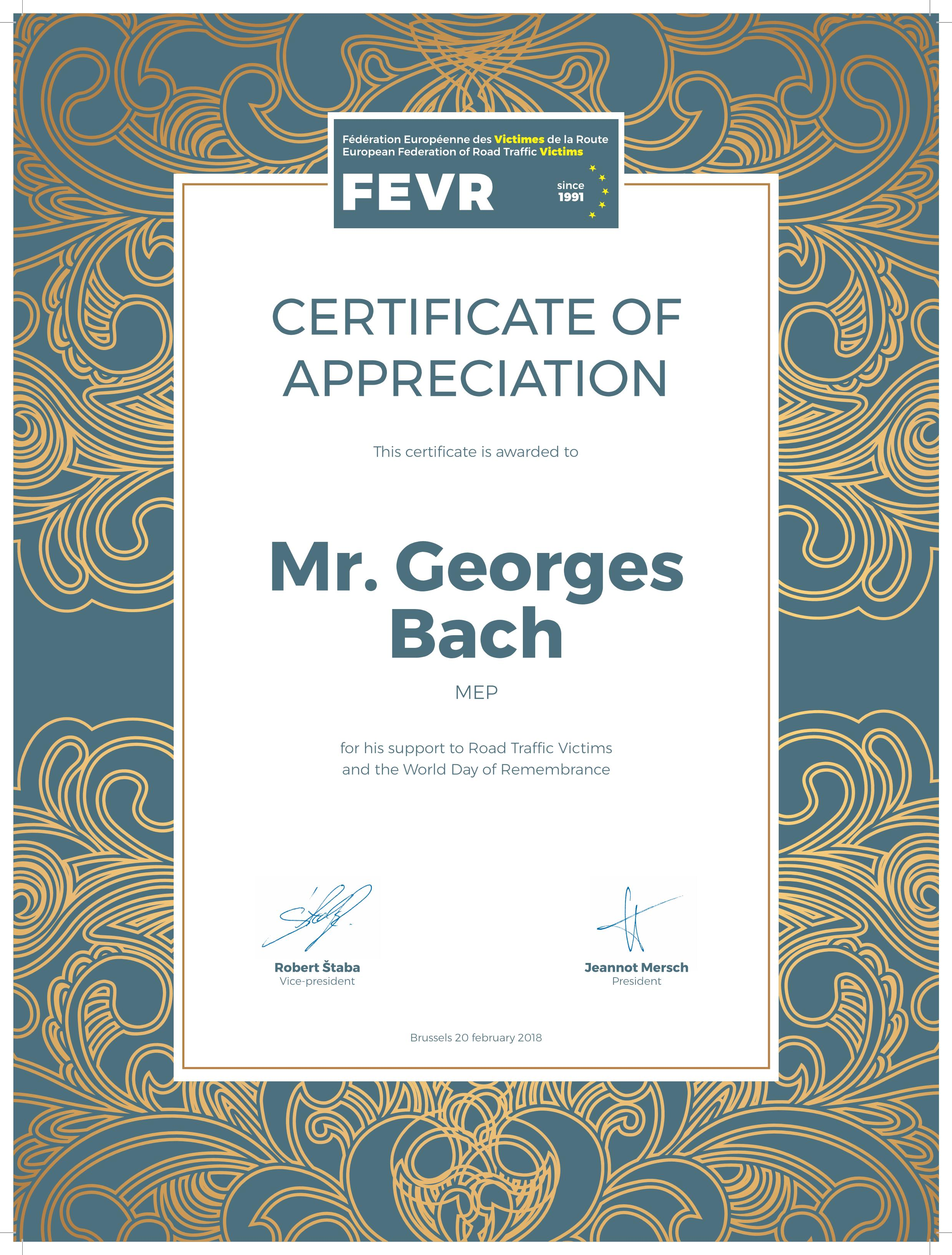 Certificate of appreciation for mr bach fevr fevr wants to thank georges bach mep and member of the european parliament transport committee with a certificate of appreciation for his support to road yelopaper Images